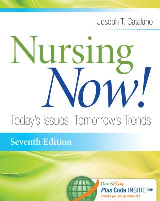 Nursing Now! By Catalano, Joseph T.